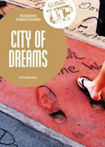 City of dreams (Close Up)