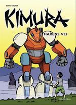 Harens vej (Kimura - Vild Dingo, nr. 3)