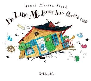 jakob martin strid Da lille madsens hus blæste væk på saxo.com