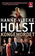 Kongemordet af Hanne Vibeke Holst