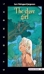 The slave girl (English dingo)