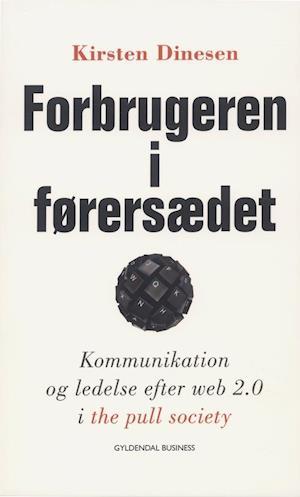 Bog, hæftet Forbrugeren i førersædet af Kirsten Dinesen