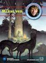 Mika i urskoven 2. Mikas ven af Martin Keller