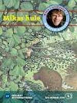 Mika i urskoven 1. Mikas hule af Martin Keller