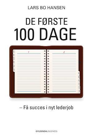 Bog, hæftet De første 100 dage af Lars Bo Hansen