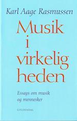Musik i virkeligheden af Karl Aage Rasmussen