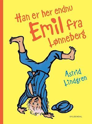 Han er her endnu - Emil fra Lønneberg