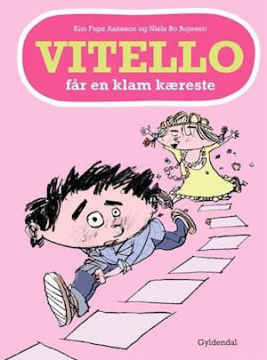 Bog, indbundet Vitello får en klam kæreste af Kim Fupz Aakeson, Niels Bo Bojesen