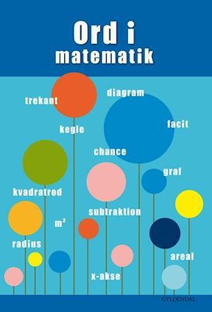 Bog, indbundet Ord i matematik af Ane Marie Ditlevsen, Helle Houkjær, Lene Odefey