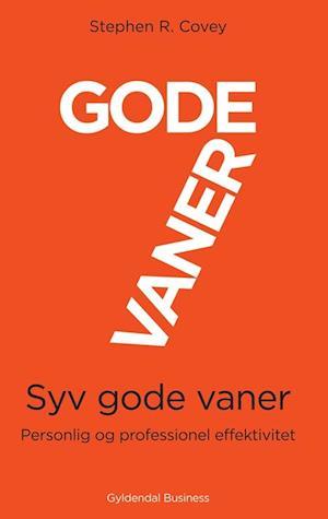 stephen r. covey Syv gode vaner fra saxo.com