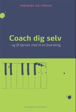 Bog, hæftet Coach dig selv af Kjeld Fredens, Anette Prehn