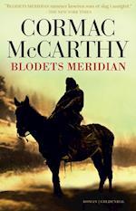 Blodets meridian. eller Aftenrøden i Vesten