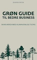Grøn guide til bedre business