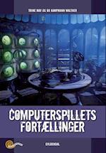 Computerspillets fortællinger (Genreserien)