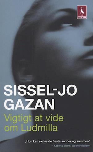 Bog språk:bog Vigtigt at vide om Ludmilla af Sissel-Jo Gazan