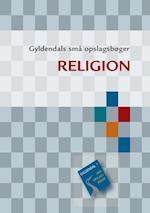 Religion (Gyldendals små opslagsbøger)