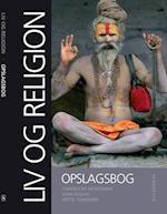 Liv og religion - opslagsbog (Liv og religion)