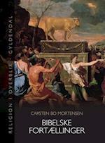 Bibelske fortællinger (Religion i overblik)