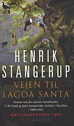 Vejen til Lagoa Santa af Henrik Stangerup