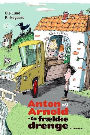 Bog indbundet Anton og Arnold - to frække drenge af Ole Lund Kirkegaard