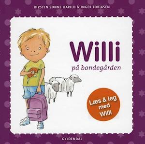 Bog indbundet Willi på bondegården af Inger Tobiasen Kirsten Sonne Harild