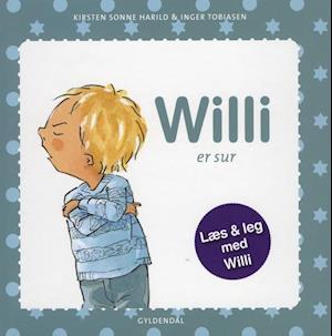 Bog, indbundet Willi er sur af Kirsten Sonne Harild