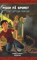Den giftige slange (Piger på sporet, nr. 8)