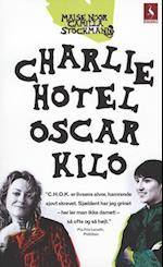 Charlie Hotel Oscar Kilo af Maise Njor, Camilla Stockmann