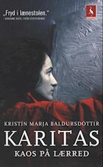 Karitas - kaos på lærred af Kristín Marja Baldursdóttir