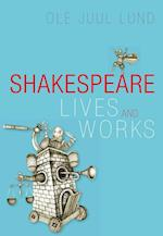Shakespeare lives and works
