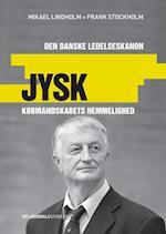 Jysk - købmandskabets hemmelighed (Den danske ledelseskanon, nr. 2)