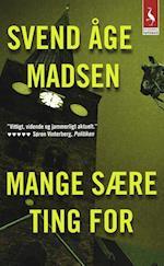 Mange sære ting for af Svend Åge Madsen