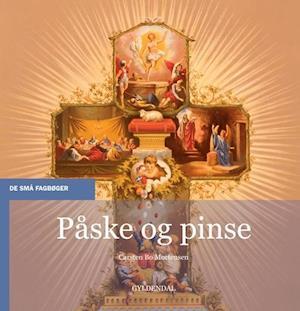 Bog, hæftet Påske og pinse af Carsten Bo Mortensen