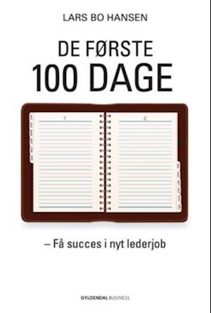 De første 100 dage af Lars Bo Hansen