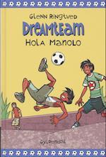 Hola Manolo (Dreamteam 3) (Dreamteam)