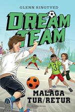 Dreamteam 5 - Malaga tur/retur (Dreamteam)