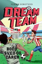 Dreamteam 8 - Bold, sved og tårer (Dreamteam)