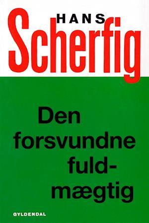 Den forsvundne fuldmægtig af Hans Scherfig Hans Scherfig