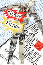 Kilroy Kilroy af Ib Michael