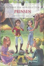 Pigerne fra Nordsletten 1 - Prinsen (Pigerne fra Nordsletten, nr. 1)