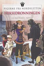 Pigerne fra Nordsletten 2 - Heksedronningen (Pigerne fra Nordsletten, nr. 2)