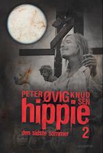 Hippie. Den sidste sommer