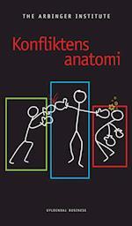 Konfliktens anatomi af The Arbinger Institute