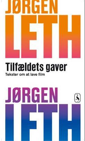 Tilfældets gaver af Jørgen Leth