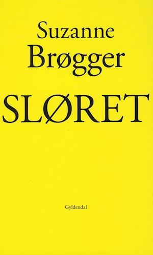 Bog hardback Sløret af Suzanne Brøgger