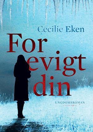 Bog hæftet For evigt din af Cecilie Eken