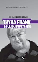 Thyra Frank & plejehjemmet Lotte (Den danske ledelseskanon, nr. 7)