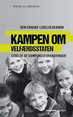 Kampen om velfærdsstaten (Den danske ledelseskanon, nr. 12)