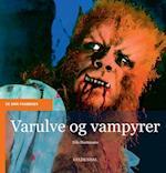 Varulve og vampyrer (De små fagbøger)
