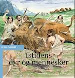 Istidens dyr og mennesker (De små fagbøger)